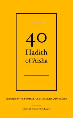 40 Hadith of Aisha cover front